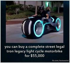 Street Legal TRON light cycle!