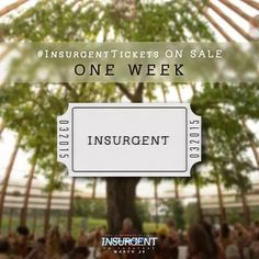 tickets on sale in one week #insurgent