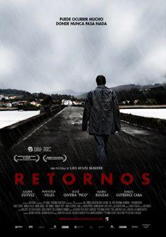 RETORNOS http://www.pngpictures.com/retornos  Realização: Luis Avilés Produção: Vaca Filmes (Espanha), PERSONA NON GRATA PICTURES (Portugal), Patagonik Film Group (Argentina)