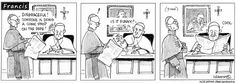 Francis the comic strip (National Catholic Reporter)