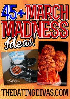 Lots of good ideas for food and fun March Madness Parties!