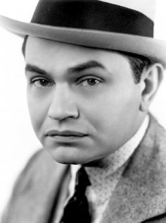 Edward G. Robinson  EGRobinson held me as a baby ...That's Hollywood..My hometown..