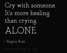 Regina Brett quote on crying with someone