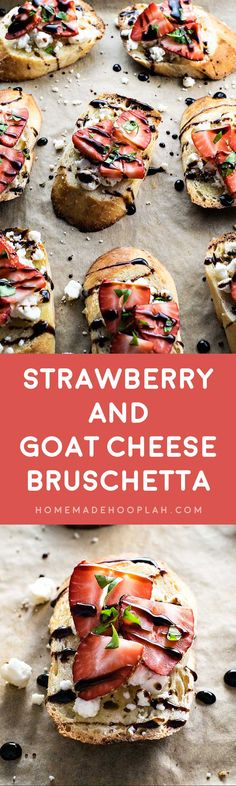 Strawberry and Goat Cheese Bruschetta! Get ready for summer with this festive appetizer! Sweet strawberries, tart balsamic, flavorful basil, and tangy goat cheese, all on a comforting baguette. | HomemadeHooplah.com