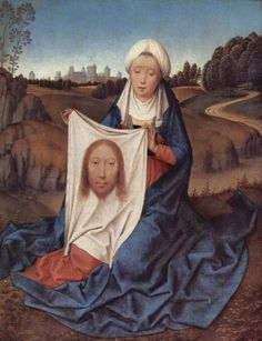 """TIL that the name Veronica is a Latin form of the Greek name Berenice (""""bringing victory"""") but the spelling was influenced by the Latin phrase """"vera icon"""" (""""true image"""") for St. Veronica the woman who wiped Jesus' face and captured his image on her towel. Veil Of Veronica, St Veronica, Jan Van Eyck, The Veil, Robert Campin, Catholic Relics, Catholic Saints, Patron Saints, Renaissance Kunst"""