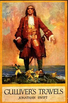 Gulliver's Travels-Unusual facts about famous books and authors Jonathan Swift, Unusual Facts, Gulliver's Travels, Great Novels, Romantic Photography, Famous Books, Classic Literature, English Literature, Children's Literature