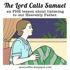 The Lord Calls Samuel - a Family Home Evening lesson about listening to our Heavenly Father ~ From a year of family home evenings