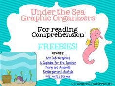 Under the sea theme reading comprehension graphic organizers~ FREEBIES!