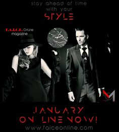 Stay ahead of time with your STYLE!  F.A.I.C.E. OnLine | M ™ magazine  www.faiceonline.com