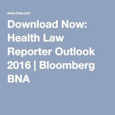 Download Now: Health Law Reporter Outlook 2016 | Bloomberg BNA