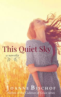 This Quiet Sky ~ A Novella (Young Adult Romance) #YAreads #teenreads #historicalromance