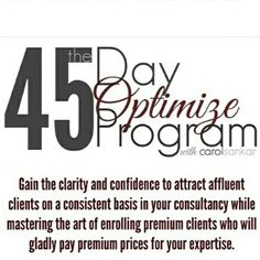 Stop selling your services to the wrong audience. Stop living in fear of increasing your prices. In the 45 Day Optimize program, we will get started with your #mindset, then build a business model that will allow you to attract the clients you deserve. Get the support you need each week to focus on building your #brand while attracting your ideal clients. Submit your application and let's talk ... www.carolsankar.com/45-day-invite