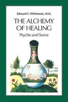 The Alchemy of Healing af Edward C Whitmont (Bog) - køb hos Saxo