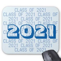 Class of 2021 Alice Blue Mousepad by Janz - diy cyo customize create your own personalize