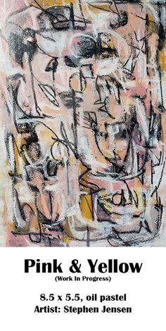 (work in progress) 8.5 x 5.5, oil pastel Artist: Stephen Jensen #stephenjensen #abstractart #oilpastelart #neopastel #art Oil Pastel Art, Pink Yellow, Vintage World Maps, Artist, Artists