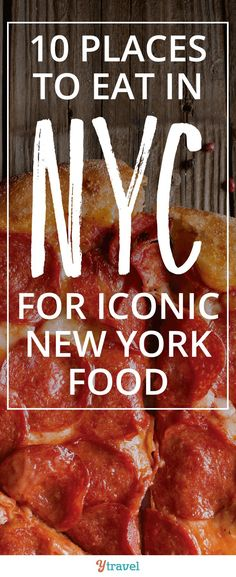 10 places to eat in #NYC for iconic New York food. From #pizza to #bagels to #rueben sandwiches we'll make sure you're stomach is satisfied! #NewYorkCity #Buvette #Freemans #TheCommodore #KatzDeli #BergdorfGoodman #ArtichokeBasille #BurgerJoint #LevainBakery