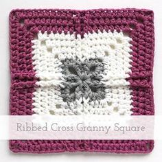 Ribbed Cross Granny Square | Free pattern + tutorial
