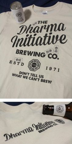 Cool shirt for sale: Dharma Brewing Co. - Don't tell us what we can't brew