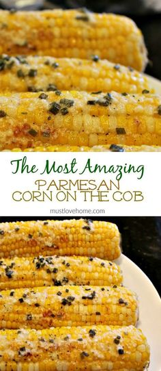 Fresh and crunchy, Parmesan Chive Corn on the Cob is the classic side dish recipe - hot and buttery for your next BBQ - Grilled or baked, it is perfect served with ribs and chicken.