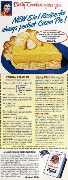 Betty Crocker's Vanilla Cream Pie made with Gold Medal Flour, April 1950 | Flickr - Photo Sharing!