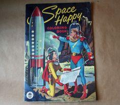 Vtg SPACE HAPPY Coloring Book Original 50s 1953 Sci Fi Rocket Space Ship