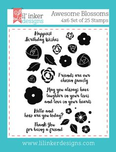 Lil' Inker Designs - Awesome Blossoms Stamps, $15.00 (http://www.lilinkerdesigns.com/awesome-blossoms-stamps/)