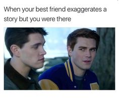Read 9.7 from the story Riverdale Memes (Book 3) by bugheadthefirst with 337 reads. bughead, camilamendes, lilireinhart...