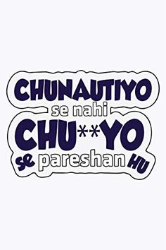 Quotes Discover Pareshan T-ShirtYou can find Swag quotes and more on our website.Pareshan T-Shirt Funky Quotes Swag Quotes Bff Quotes Crazy Quotes Badass Quotes Friendship Quotes Girl Quotes Punjabi Funny Quotes Funny Quotes In Hindi Punjabi Funny Quotes, Funny Quotes In Hindi, Desi Quotes, Funny Attitude Quotes, Funny True Quotes, Badass Quotes, Sarcastic Quotes, Punjabi Attitude Quotes, Funky Quotes