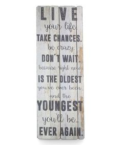 Loving this Wood 'Live Your Life' Sign on #zulily! #zulilyfinds