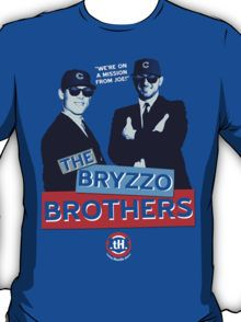 The Bryzzo Brothers. T-Shirt