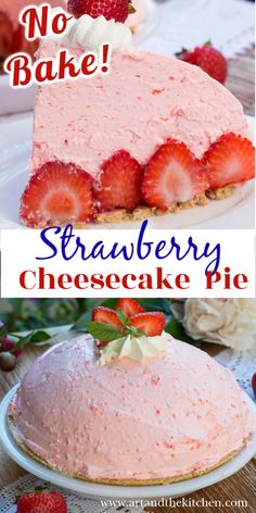 Lower Excess Fat Rooster Recipes That Basically Prime No Bake Strawberry Cheesecake Pie Is So Light And Fluffy, A Perfect Valentine Day Dessert. Sweet, Fresh Strawberries Surrounded By Delicious Strawberry Cream Cheese On A Graham Crust. Strawberry Cream Cheese Dessert, Frozen Strawberry Desserts, Strawberry Cream Pies, Cream Cheese Desserts, Strawberry Cheesecake, Strawberry Recipes, Frozen Desserts, Fun Desserts, Baked Strawberries