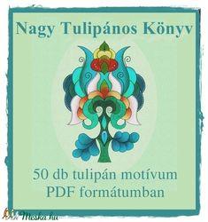 Nagy Tulipános Könyv (kedo) - Meska.hu Grinch, Free Printables, Free Printable