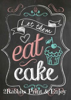 Let Them Eat Cake - Sign for your Bakery or a Wedding Cake Table - Colorful Chalkboard Style - Instant Digital Printable Bakery Decor, Bakery Sign, Chalkboard Designs, Chalkboard Art, Baking Quotes, Cake Shop, Cake Table, Marie Antoinette, Let Them Eat Cake