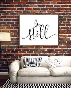 Be Still Wall Art, Be Still Printable, Be Still Print, Black and White Cursive Design, Scripture, Gray Frames Digital Print & Home Wall Art by GrayFrames on Etsy https://www.etsy.com/listing/496315676/be-still-wall-art-be-still-printable-be
