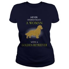 Never Underestimate A Woman With A  Golden Retriever Tee Shirts