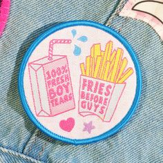 Girl Gang patches by #jadeboylan on Etsy - Fries Before Guys + 100% Fresh Boy Tears