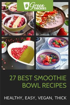 These are the best smoothie bowl recipes I've ever made. They are easy and quick, healthy, vegan, thick, low-calorie, tasty and good for weight loss.