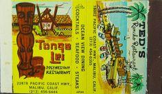 Matchbook: Ted's Ranch Restaurant,Tonga Lei Polynesian Restaurant,Malibu,California.