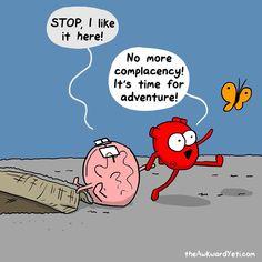 Today on The Awkward Yeti - Comics by Nick Seluk Akward Yeti, The Awkward Yeti, Heart And Brain Comic, Funny Jokes, Hilarious, Fandoms, Life Humor, Funny Comics, Happy Comics