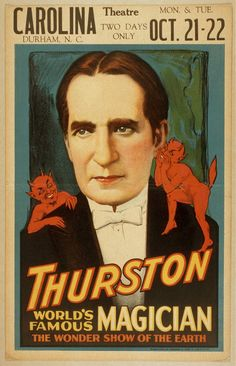 Thurston, worlds famous magician the wonder show of the earth.