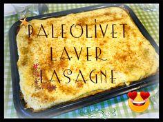 Paleolivet: Paleo lasagne - hvordan du laver pastaplader uden mel.