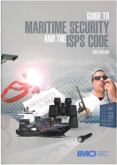 Availability: http://130.157.138.11/record=b3791700~S13 Guide to Maritime Security and the ISPS Code: 2012 Edition.by Inter-Governmental Maritime Consultative Organization. This User Guide has been developed to consolidate existing IMO maritime security-related material into an easily read companion guide to SOLAS chapter XI-2 and the ISPS Code in order to assist States in promoting maritime security through development of the requisite legal framework, associated administrative practices,