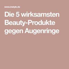 Die 5 wirksamsten Beauty-Produkte gegen Augenringe