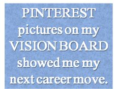 No idea what to do next + vision board = http://drjulieconnor.com/2013/03/25/holding-fire/