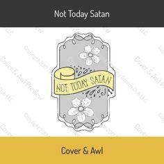 Not Today Satan Sticker Sheet