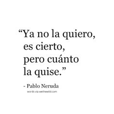 We The Wild Pablo Neruda Poems Words Quotes 02 Espanol