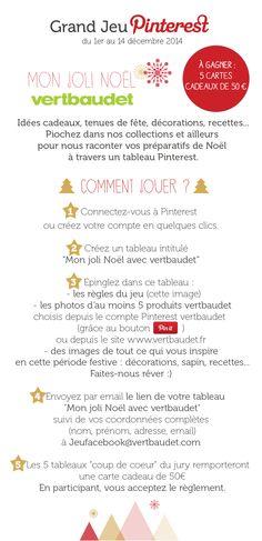 Jouez au #GrandJeuMonJoliNoel avec @vertbaudet et tentez de gagner 5 cartes cadeaux de 50€ !  P.S. : pensez à ré-épingler ces règles du jeu dans votre tableau ! Règlement : http://vbdt.fr/jeupinterestnoel