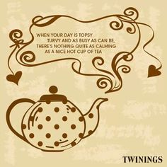 So true - time for tea :-)