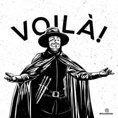 VOILA by PRA2design on DeviantArt V For Vendetta Comic, V For Vendetta Poster, Ideas Are Bulletproof, Superhero Villains, Guy Fawkes, Loki Marvel, Draw Something, Dark Fantasy, Black Art