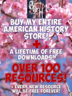 Amazing collection of American History Lessons for the whole year! this Every US History Lesson plan and resource in my store FOR LIFE! Includes powerpoints, hands on craftivities, readings, videos, interactive notebook activities, warm ups, and more! Plus every new item added to the store any time in the future is yours for FREE!